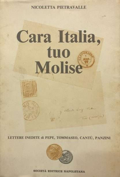 CARA ITALIA, TUO MOLISE <BR/> Nicoletta Pietravalle
