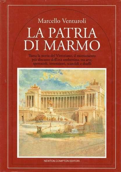 LA PATRIA DI MARMO <BR/> Marcello Venturoli