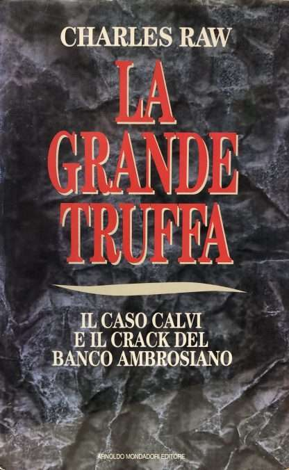LA GRANDE TRUFFA <BR/> Charles Raw