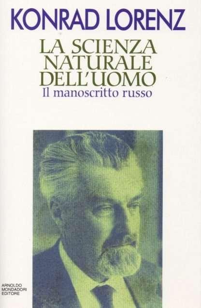 LA SCIENZA NATURALE DELL'UOMO Konrad Lorenz