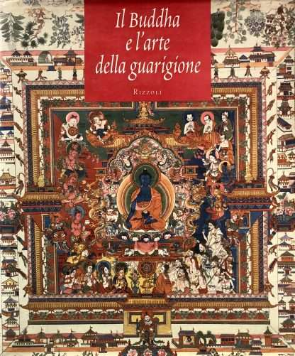 IL BUDDHA E L'ARTE DELLA GUARIGIONE