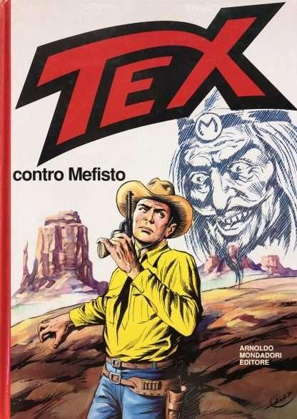 TEX CONTRO MEFISTO <BR/> Giovanni Luigi Bonelli