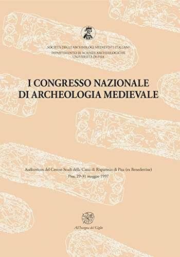 Atti del 1° Congresso nazionale di archeologia medievale <BR/> autori vari