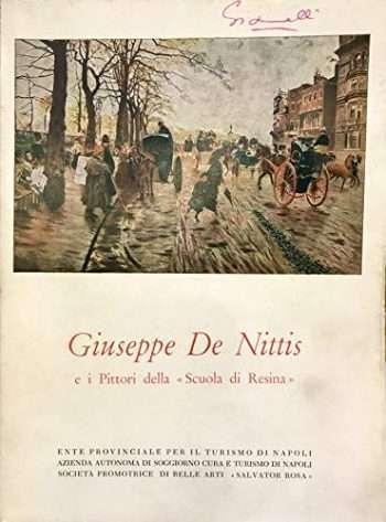 """GIUSEPPE DE NITTIS e i pittori della """"Scuola di Resina"""""""
