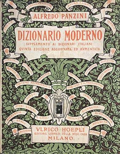DIZIONARIO MODERNO Alfredo Panzini