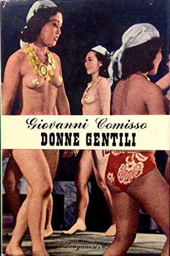 DONNE GENTILI Giovanni Comisso