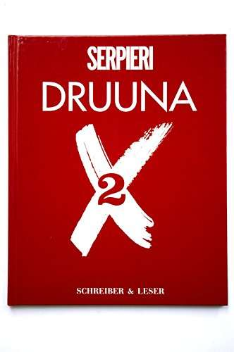 Druuna X 2 <BR/> Paolo Eleuteri Serpieri