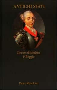 DUCATO DI MODENA E REGGIO (1700-1859)