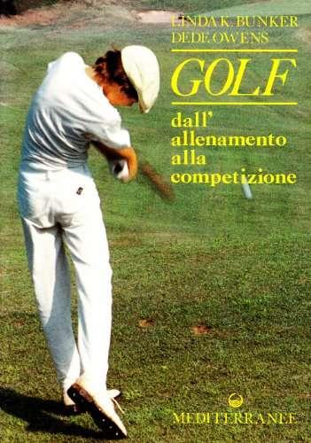 Golf <BR/> Linda K.Bunker, Dede Owens