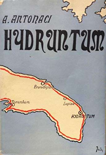 HIDRUNTUM (OTRANTO) <BR/> Antonio Antonaci