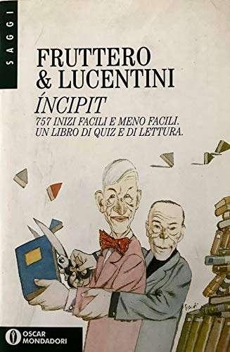INCIPIT 757 <BR/> Fruttero & Lucentini