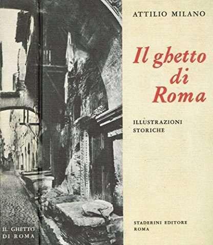 Il Ghetto Di Roma.