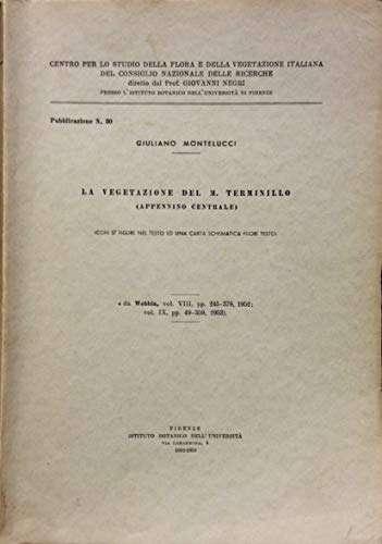 LA VEGETAZIONE DEL MONTE TERMINILLO  <BR/> Giuliano Montelucci