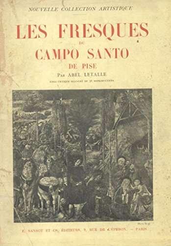 LES FRESQUES DU CAMPO SANTO DE PISE
