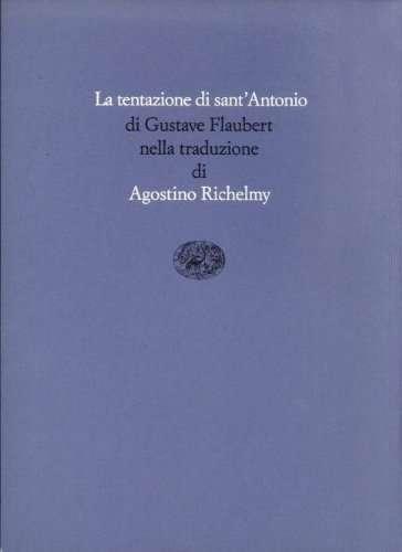 La tentazione di Sant'Antonio <BR/> Gustave Flaubert