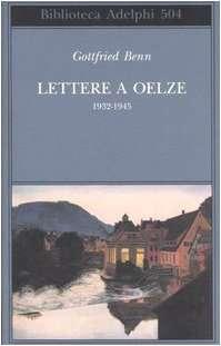 Lettere a Oelze 1932-1945