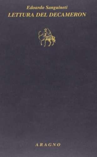 Lettura del «Decameron» di Giovanni Boccaccio<br>Sanguineti