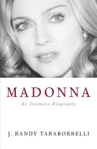 Madonna: An Intimate Biography <BR/> J.Randy Taraborrelli