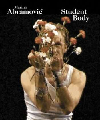Student body <BR/>Marina Abramovic
