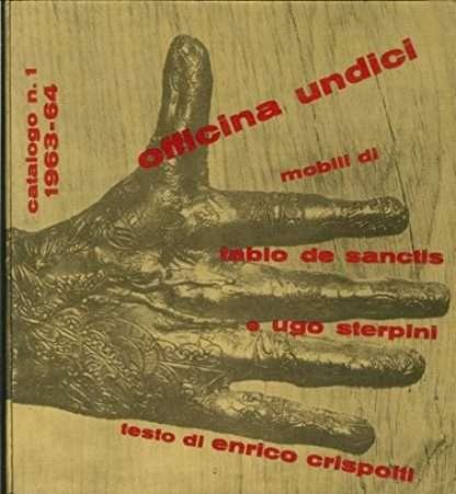 OFFICINA UNDICI <BR> Enrico Crispolti