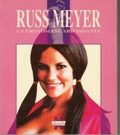 Russ Meyer - Un Erotomane Abbondante (EXP)