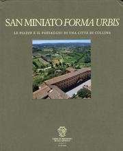 San Miniato Forma Urbis <BR/> (a cura di) Luigi Latini