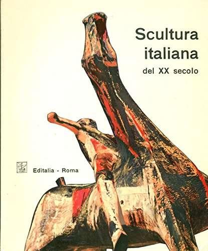 Scultura Italiana Del Xx Secolo