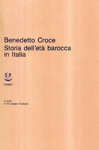 Storia dell'età barocca in Italia. Pensiero. Poesia e letteratura. Vita morale