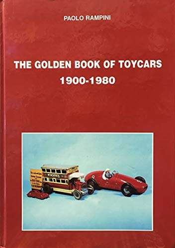 THE GOLDEN BOOK OF TOYCARS 1900-1980