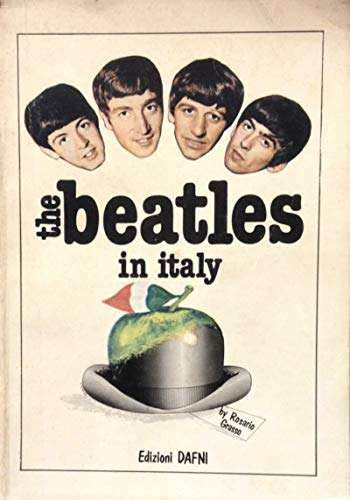 The Beatles in Italy. 1963-1980