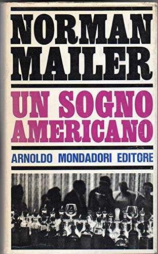 UN SOGNO AMERICANO <BR/>Norman Mailer